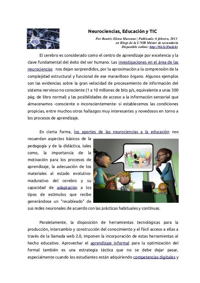 Neurociencias, Educación y TIC                                         Por Beatriz Elena Marcano | Publicado: 6 febrero, 2...