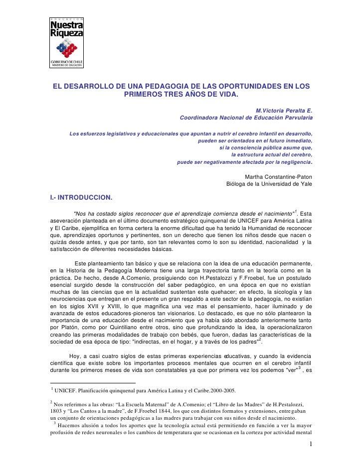 EL DESARROLLO DE UNA PEDAGOGIA DE LAS OPORTUNIDADES EN LOS                    PRIMEROS TRES AÑOS DE VIDA.                 ...