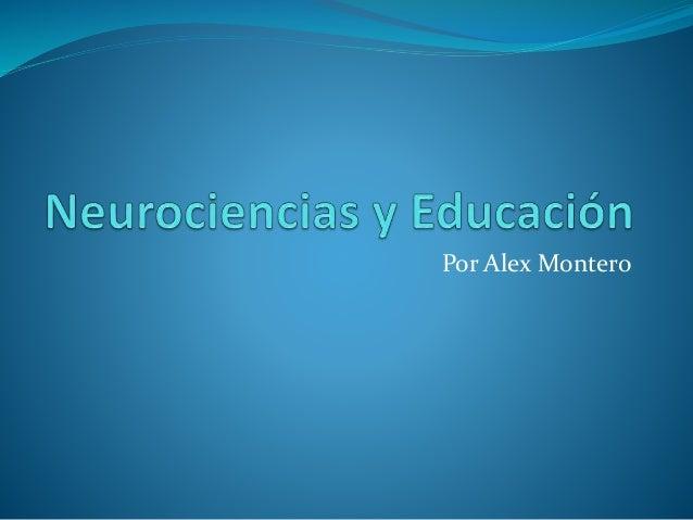 Neurociencias y educación Slide 1