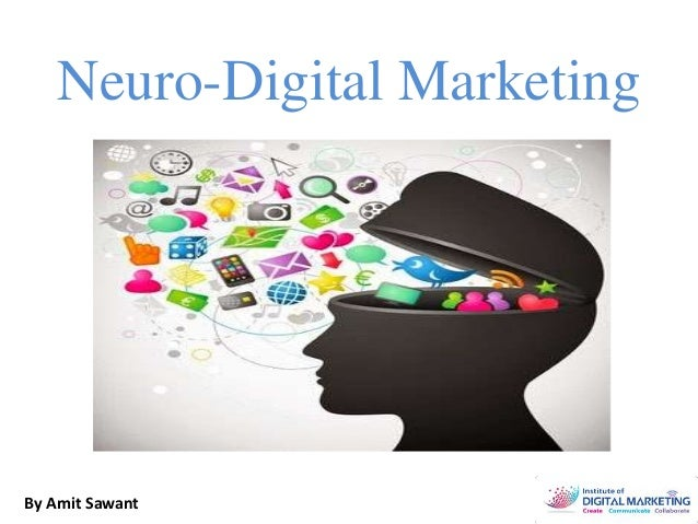 Neuro-Digital Marketing By Amit Sawant