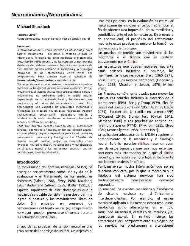 Neurodinámica/Neurodinámia Michael Shacklock Palabras Clave: Neurobiomecánica, neurofisiología, test de tensión neural Res...