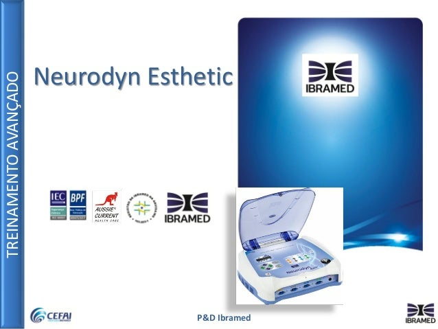 TREINAMENTOAVANÇADO P&D Ibramed Neurodyn Esthetic