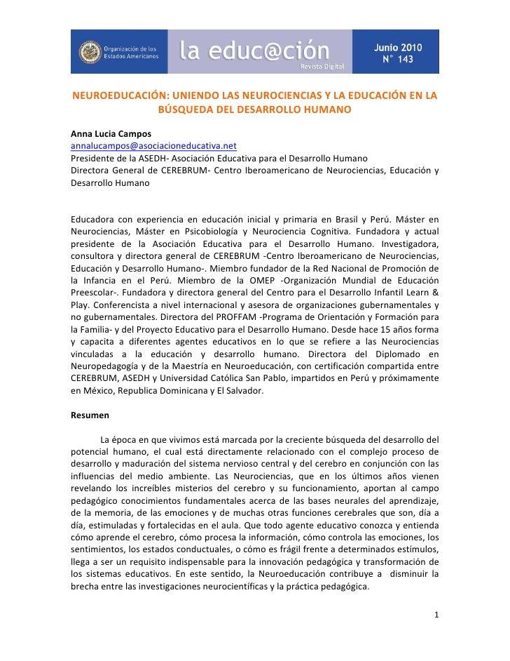 NEUROEDUCACIÓN: UNIENDO LAS NEUROCIENCIAS Y LA EDUCACIÓN EN LA             BÚSQUEDA DEL DESARROLLO HUMANOAnna Lucia Campos...