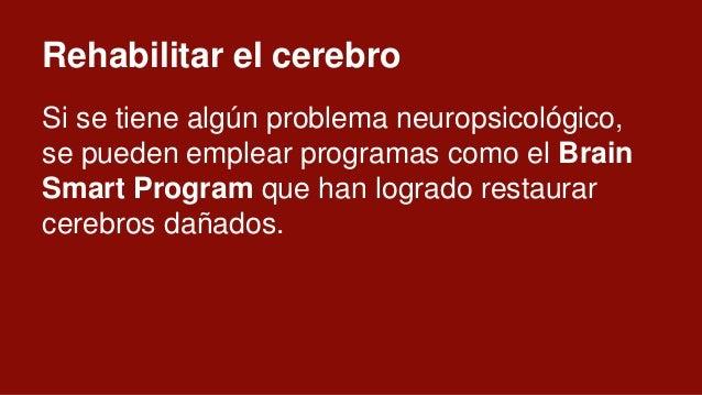 Como programar el cerebro El EMT (Estimulación Magnética Transcraneal) permite activar o desactivar áreas del cerebro. Y l...