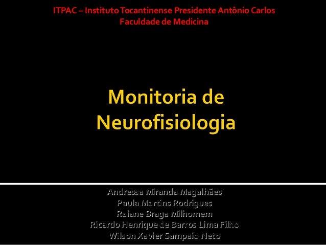 ITPAC – Instituto Tocantinense Presidente Antônio Carlos                  Faculdade de Medicina             Andressa Miran...