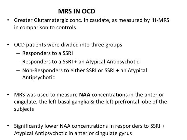 MRS in Schizophrenia • Decreased NAA concentration in the temporal and frontal lobe.