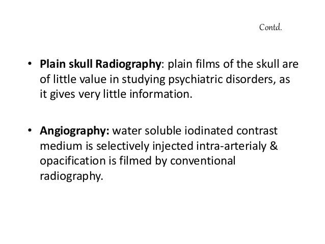 Uses of Neuroimaging A. Indications for ordering Neurimaging in clinical practice: • Neurological deficits • Dementia • NP...