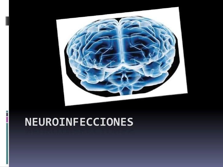 NEUROINFECCIONES<br />