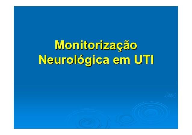 MonitorizaçãoNeurológica em UTI