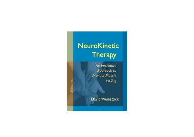 neurokinetic therapy an innovative approach to manual muscle testing pdf