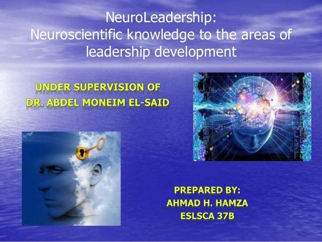 NeuroLeadership: Neuroscientific knowledge to the areas of leadership development