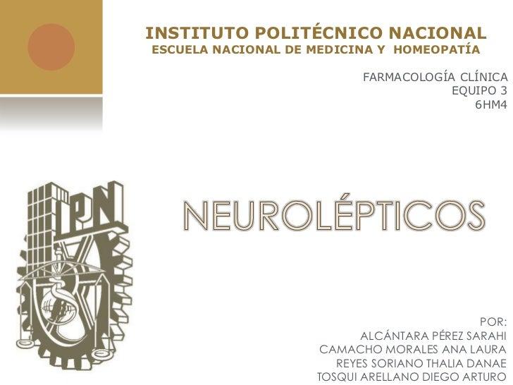 INSTITUTO POLITÉCNICO NACIONALESCUELA NACIONAL DE MEDICINA Y HOMEOPATÍA                           FARMACOLOGÍA CLÍNICA    ...