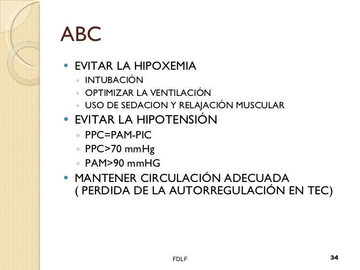 ABC <ul><li>EVITAR LA HIPOXEMIA </li></ul><ul><ul><li>INTUBACIÓN </li></ul></ul><ul><ul><li>OPTIMIZAR LA VENTILACIÓN </li>...