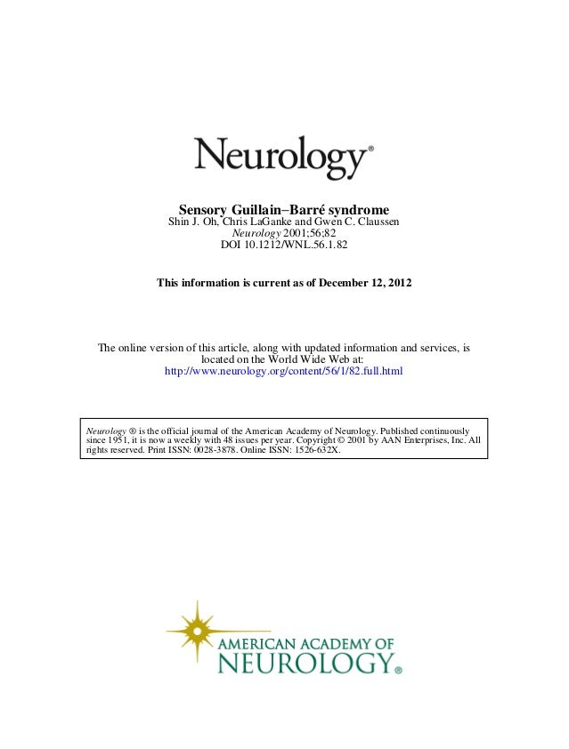 Sensory Guillain−Barré syndrome                     Shin J. Oh, Chris LaGanke and Gwen C. Claussen                        ...