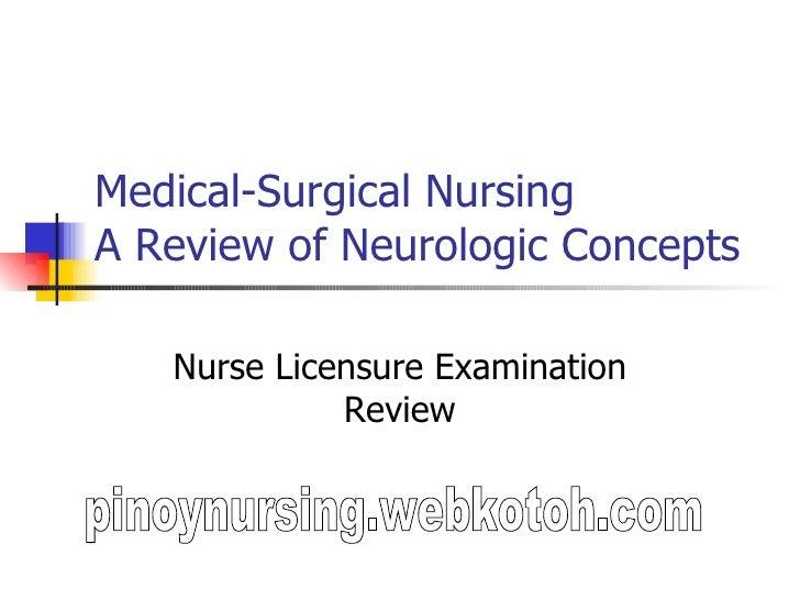 Medical-Surgical Nursing A Review of Neurologic Concepts  Nurse Licensure Examination Review pinoynursing.webkotoh.com