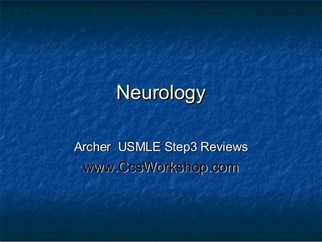 Neurology Archer USMLE Step3 Reviews  www.CcsWorkshop.com