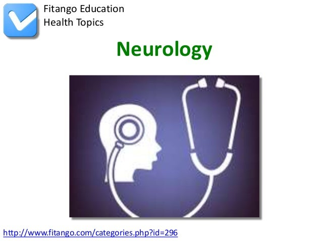 http://www.fitango.com/categories.php?id=296Fitango EducationHealth TopicsNeurology