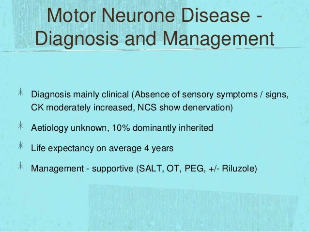 Life expectancy of motor neurone disease for Motor neurone disease signs and symptoms