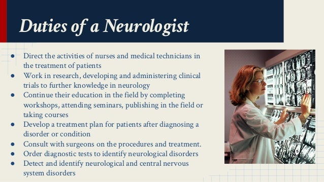 duties of a neurologist - Job Description Of Neurologist