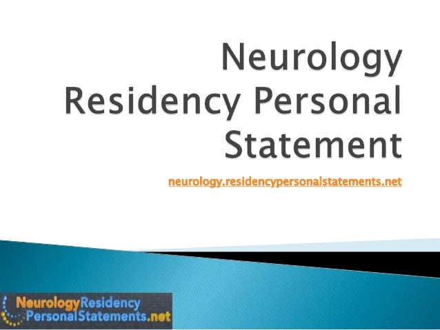 neurology personal statement Personal counseling professionalism the personal statement the match process mspe child neurology residency director.