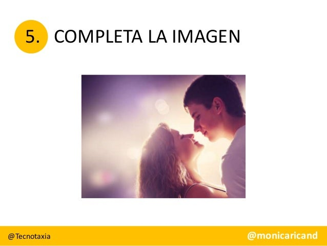 5. COMPLETA LA IMAGEN  @Tecnotaxia  @monicaricand