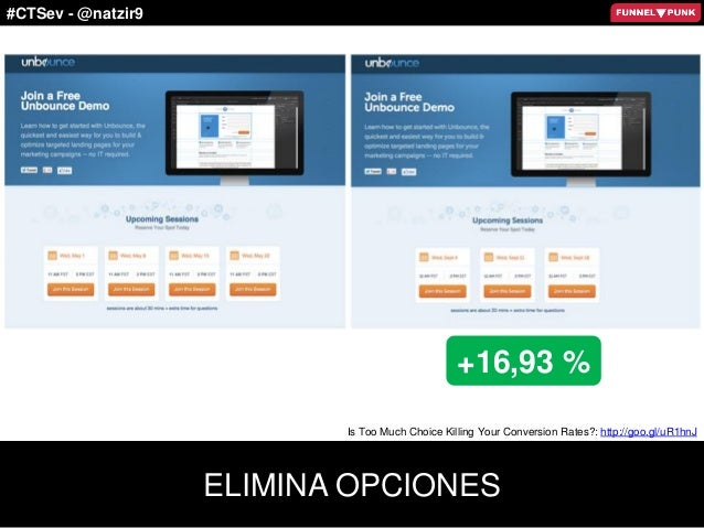 #CTSev - @natzir9 ELIMINA OPCIONES +16,93 % Is Too Much Choice Killing Your Conversion Rates?: http://goo.gl/uR1hnJ