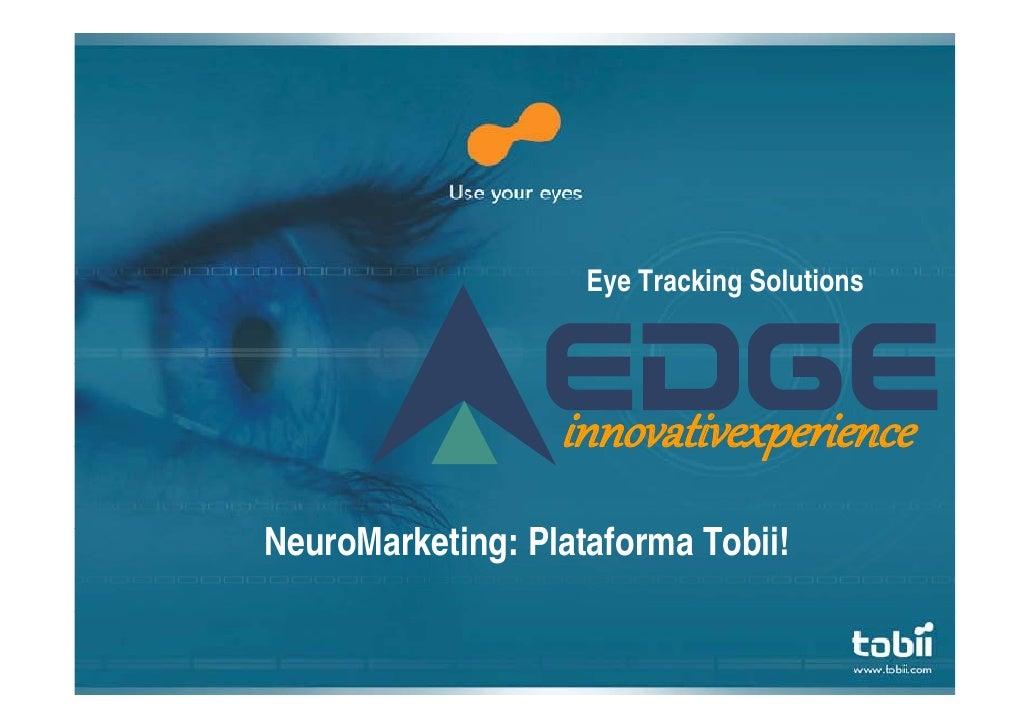 Eye Tracking Solutions                       innovativexpe ience                   innovativexperience NeuroMarketing: Pl ...
