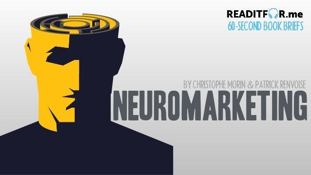 BYCHRISTOPHEMORIN&PATRICKRENVOISE 60-SECONDBOOKBRIEFS neuromarketing