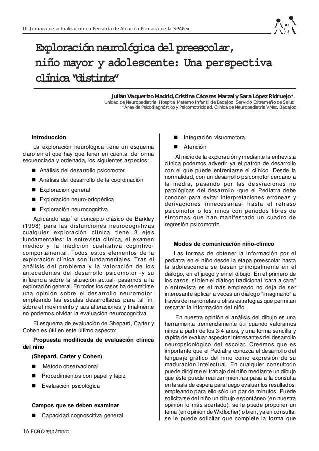 III Jornada de actualización en Pediatría de Atención Primaria de la SPAPex  Exploración neurológica del preescolar, niño ...