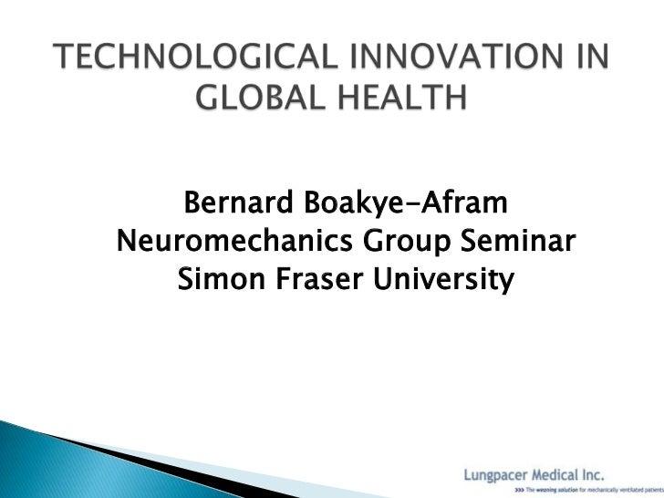 Bernard Boakye-AframNeuromechanics Group Seminar   Simon Fraser University