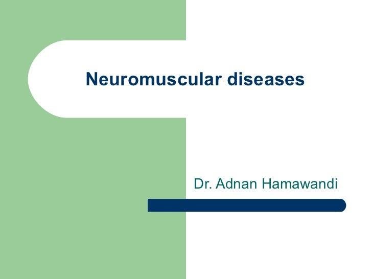 pediatrics.Neuromuscular diseases.(dr.adnan)
