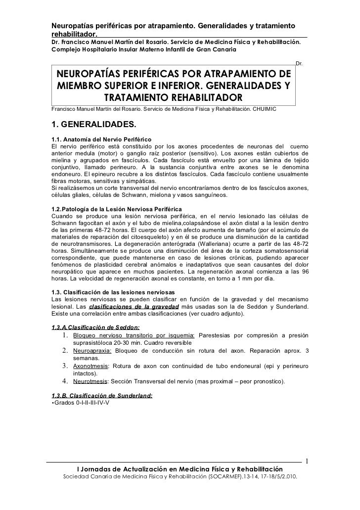Neuropatías periféricas por atrapamiento. Generalidades y tratamiento rehabilitador. Dr. Francisco Manuel Martín del Rosar...