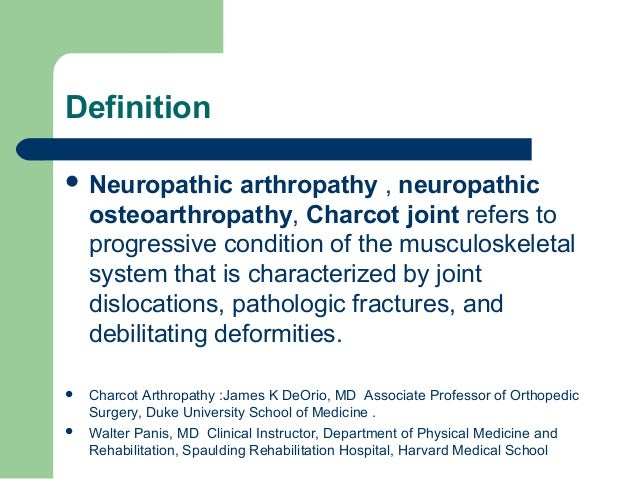 Neuropathic (Charcots) joints  Slide 3