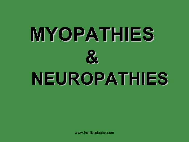 MYOPATHIES & NEUROPATHIES www.freelivedoctor.com