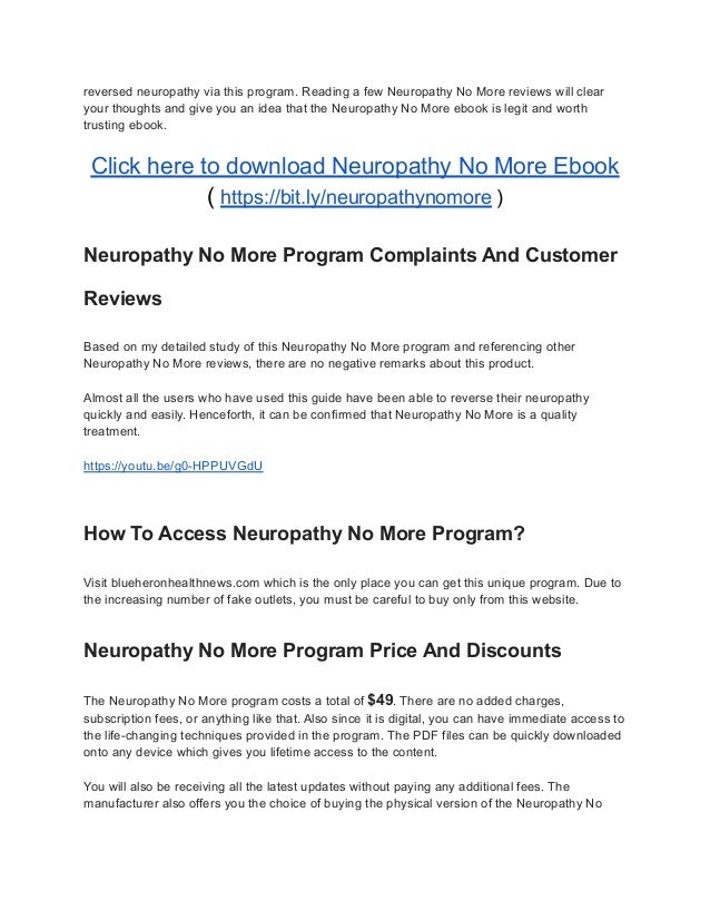 reversed neuropathy via this program. Reading a few Neuropathy No More reviews will clear your thoughts and give you an id...
