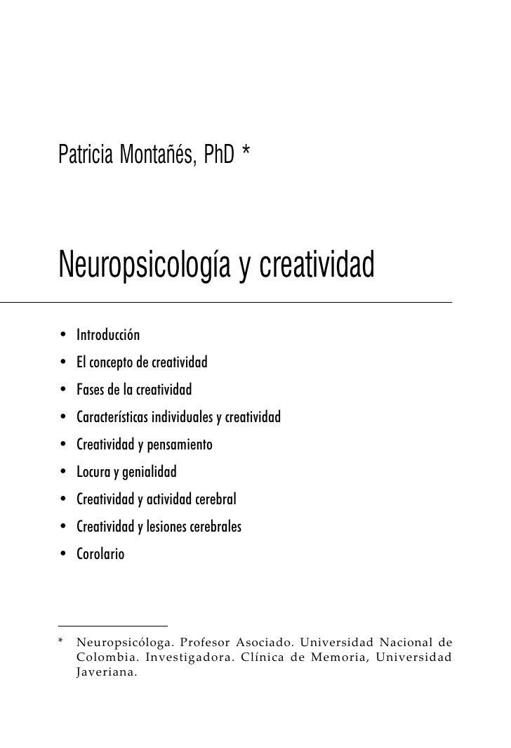 Patricia Montañés, PhD *Neuropsicología y creatividad• Introducción• El concepto de creatividad• Fases de la creatividad• ...