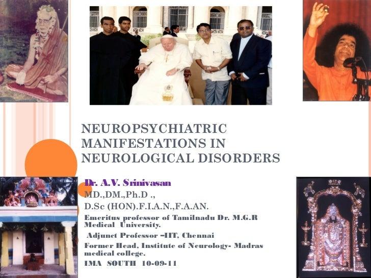 Neuropsychiatric manifestations in neurological disorders