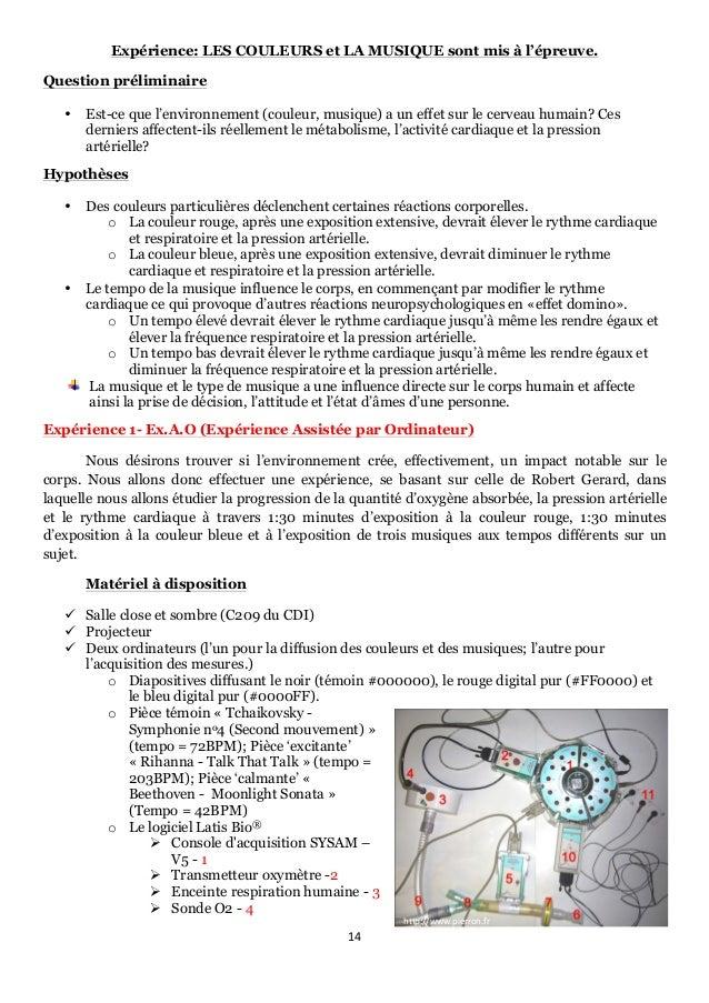 14      http://www.pierron.fr   Expérience: LES COULEURS et LA MUSIQUE sont mis à l'épreuve. Question préliminaire •...