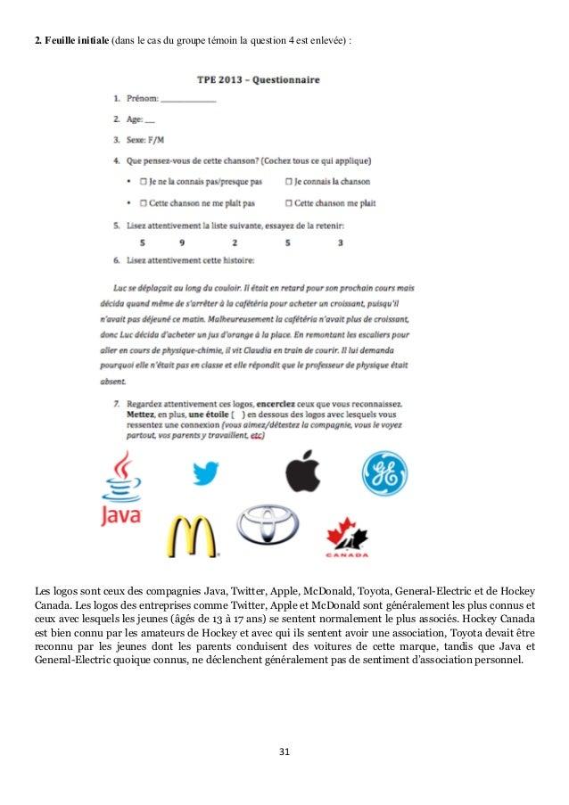 31      2. Feuille initiale (dans le cas du groupe témoin la question 4 est enlevée) : Les logos sont ceux des compagn...