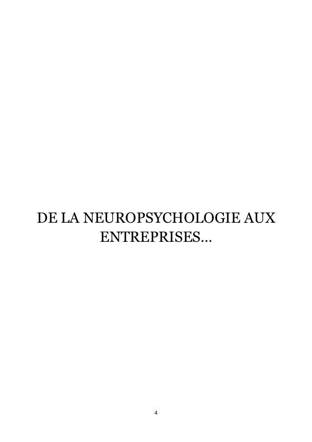 4      DE LA NEUROPSYCHOLOGIE AUX ENTREPRISES…