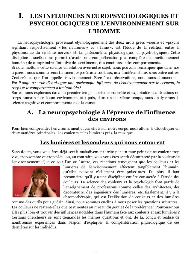 8      I. LES INFLUENCES NEUROPSYCHOLOGIQUES ET PSYCHOLOGIQUES DE L'ENVIRONNEMENT SUR L'HOMME      La neuropsychol...