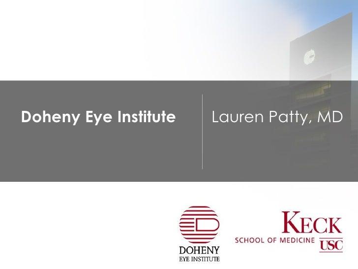 Doheny Eye Institute Lauren Patty, MD