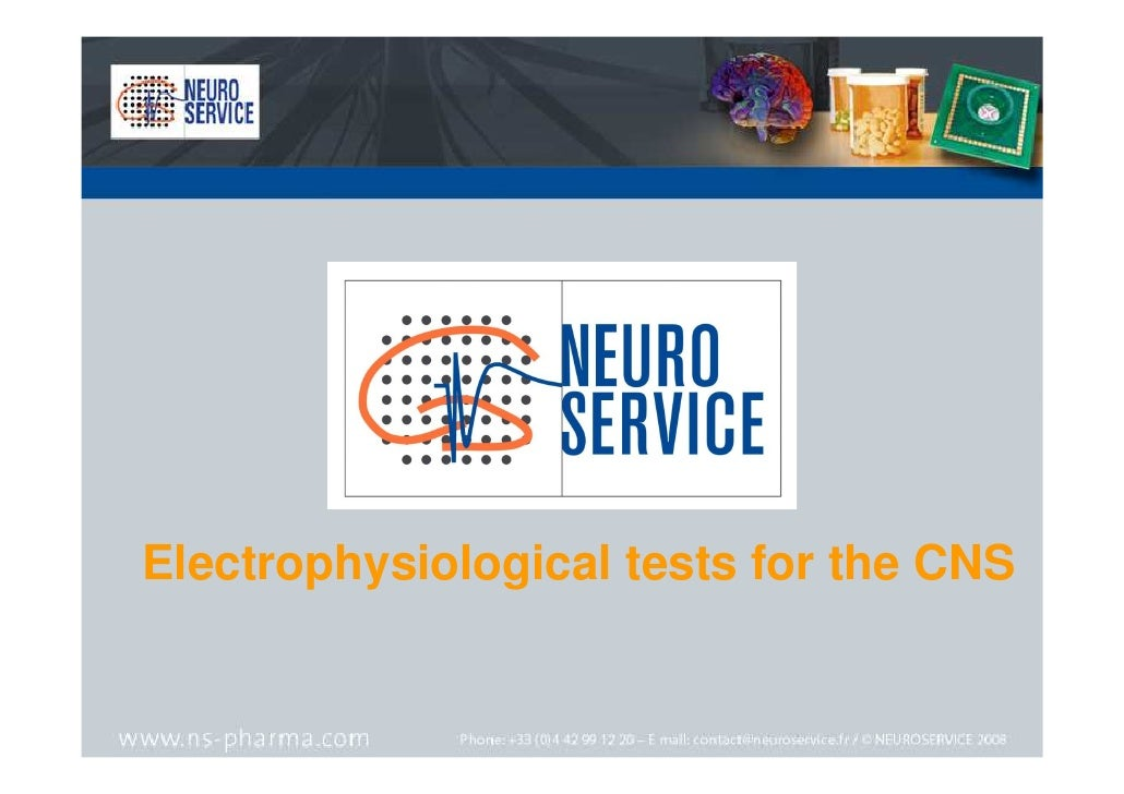 Electrophysiological tests for the CNS