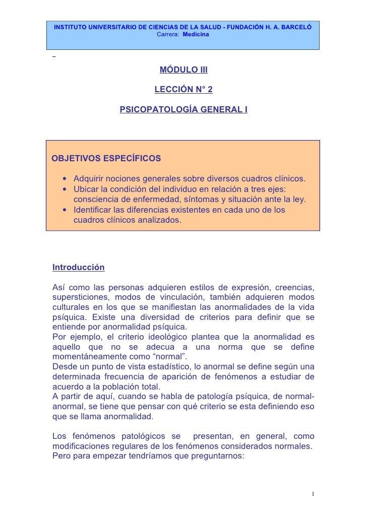 INSTITUTO UNIVERSITARIO DE CIENCIAS DE LA SALUD - FUNDACIÓN H. A. BARCELÓ                             Carrera: Medicina   ...