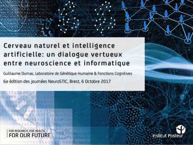 Cerveau naturel et intelligence artificielle: un dialogue vertueux entre neuroscience et informatique 6e édition des journ...