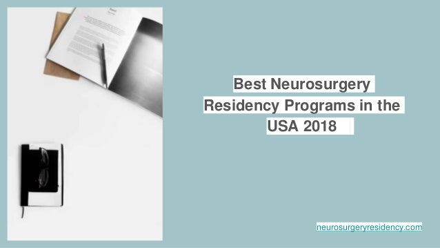 Best Neurosurgery Residency Programs in the USA 2018