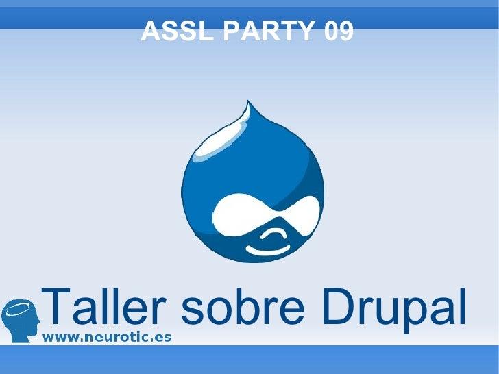 ASSL PARTY 09 Taller sobre Drupal