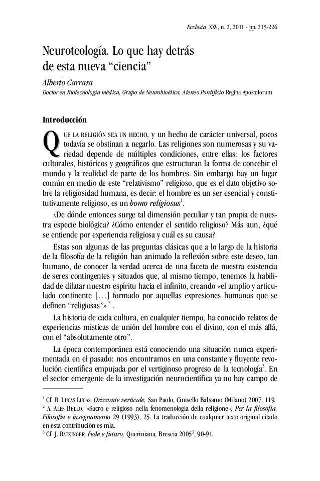 """Ecclesia, XXV, n. 2, 2011 - pp. 215-226 Neuroteología. Lo que hay detrás de esta nueva """"ciencia"""" Alberto Carrara Doctor en..."""