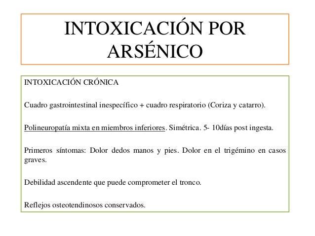 INTOXICACIÓN POR ARSÉNICO INTOXICACIÓN CRÓNICA Cuadro gastrointestinal inespecífico + cuadro respiratorio (Coriza y catarr...