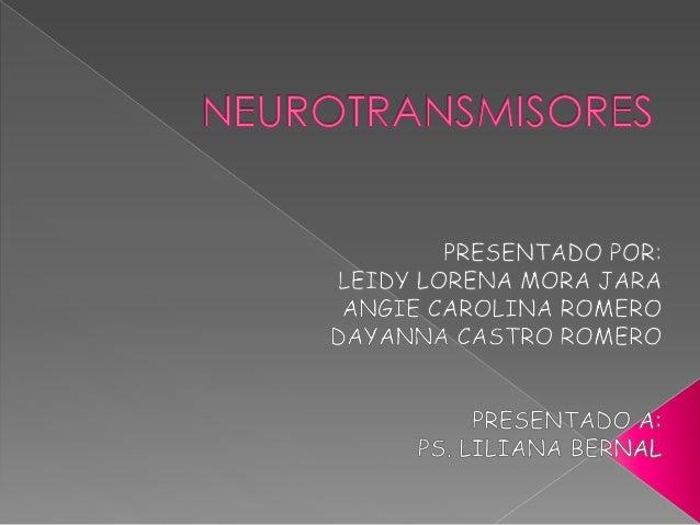 Un neurotransmisor (NT) es una sustancia química liberada selectivamente de una terminación nerviosa por la acción de un P...